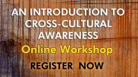 Online training in cultural awareness in open ofr registration - click here for info